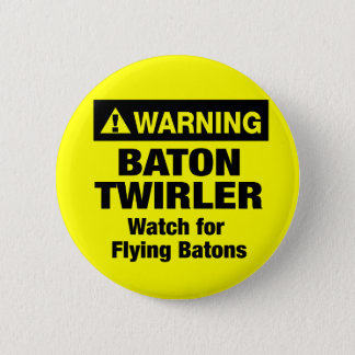 Warning Flying Batons 6 Cm Round Badge