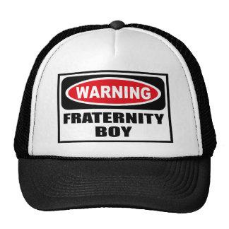 Warning FRATERNITY BOY Hat