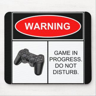 Warning: game in progress mouse mat