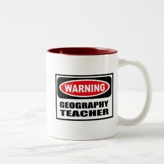 Warning GEOGRAPHY TEACHER Mug