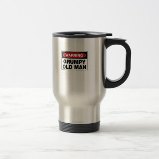 Warning Grumpy Old Man Travel Mug