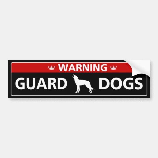 Warning! Guard Dogs Bumper Sticker