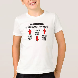 "Warning"" Gymnast Inside Kids T-Shirt"