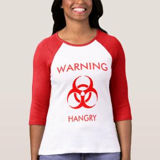 Warning - Hangry Tshirt