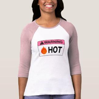 Warning: Hot Tee Shirt