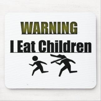 WARNING i eat children Mouse Mat