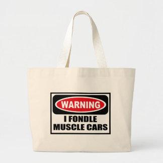 Warning I FONDLE MUSCLE CARS Bag