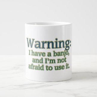 Warning: I have a banjo.... Large Coffee Mug