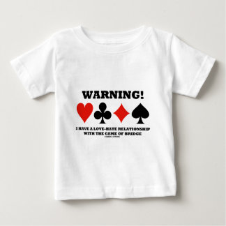 Warning! I Have A Love-Hate Relationship With Game T-shirt