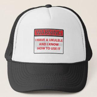 warning I have a ukulele 2000Warning I have a Ukul Trucker Hat