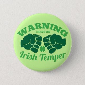 WARNING I have an Irish Temper! from Awesome Irish 6 Cm Round Badge