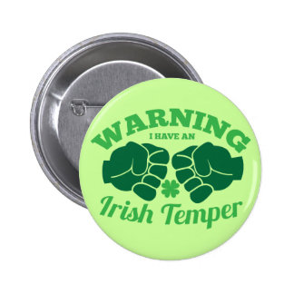 WARNING I have an Irish Temper! from Awesome Irish 6 Cm Round Badge