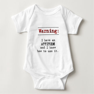Warning: I have attitude Baby Bodysuit