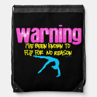 Warning: I Have Been Known to Flip For No Reason Drawstring Bag