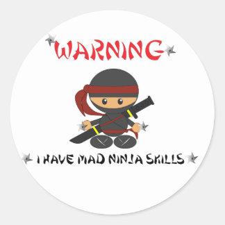 Warning I have mad Ninja Skills - Sticker