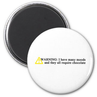 Warning I have many moods 6 Cm Round Magnet
