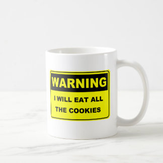 Warning I Will Eat All the Cookies Coffee Mug