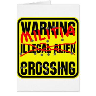 Warning Illegal Alien (Militia) Crossing Greeting Card