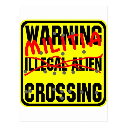 Warning Illegal Alien (Militia) Crossing Postcards