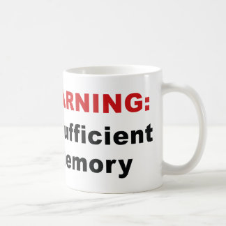 WARNING : Insufficient Memory Coffee Mug