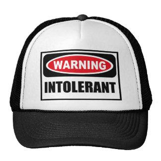 Warning INTOLERANT Hat