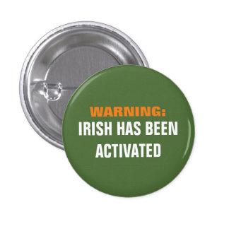 Warning Irish Activated 3 Cm Round Badge