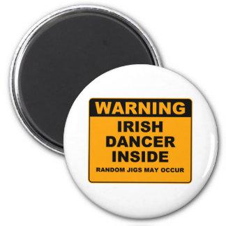 Warning Irish Dancer Inside Refrigerator Magnet