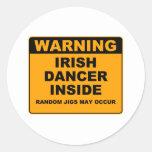 Warning, Irish Dancer Inside. Classic Round Sticker