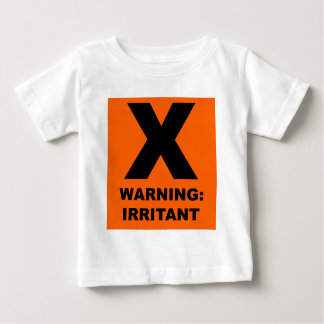 Warning: Irritant Baby T-Shirt