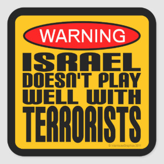 Warning: Israel Doesn't Play Well With Terrorists Stickers