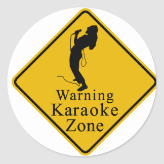 Warning karaoke zone round sticker