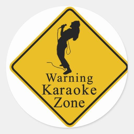 Warning karaoke zone stickers