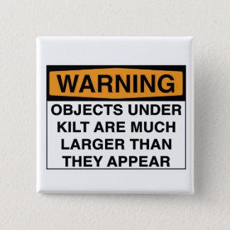 Warning - Large Objects Under Kilt 15 Cm Square Badge