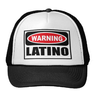 Warning LATINO Hat