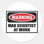 Warning MAD SCIENTIST AT WORK Sticker