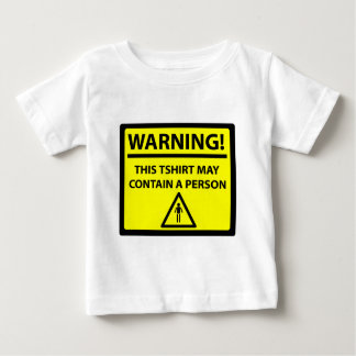 WARNING: MAY CONTAIN PERSON BABY T-Shirt