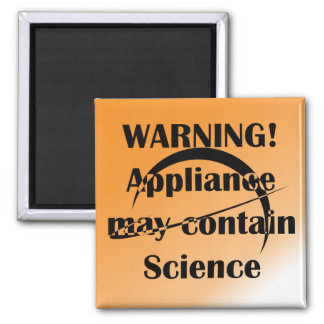 Warning! May contain Science Magnet