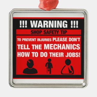 Warning - Mechanic Shop Safety Tips Christmas Ornament