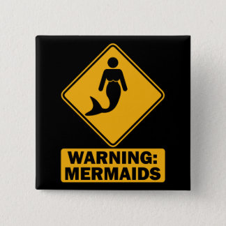 Warning: Mermaids 15 Cm Square Badge