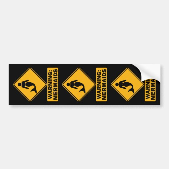 Warning: Mermaids Bumper Sticker