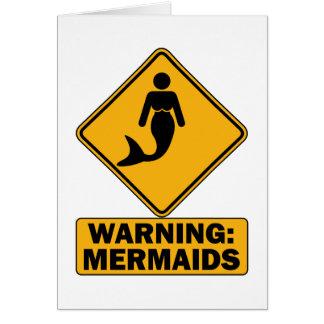 Warning: Mermaids Card