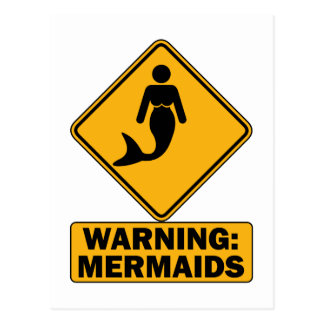 Warning: Mermaids Postcard