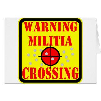 Warning Militia Crossing  #002 Card