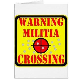 Warning Militia Crossing w/ Crosshairs Scope Greeting Card