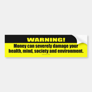 Warning! Money Bumper Sticker