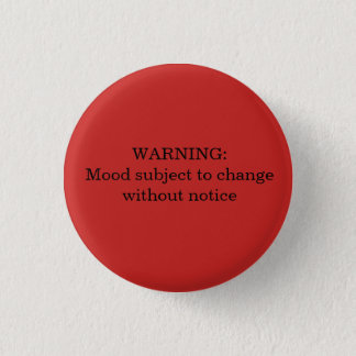 Warning: Moods subject to change button