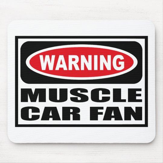 Warning MUSCLE CAR FAN Mousepad