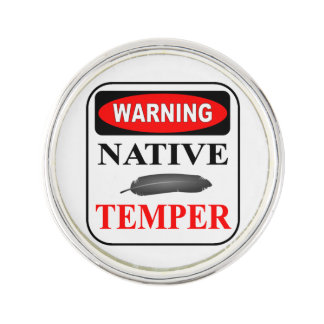 WARNING NATIVE TEMPER LAPEL PIN
