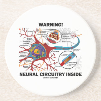 Warning! Neural Circuitry Inside (Neuron Synapse) Drink Coaster