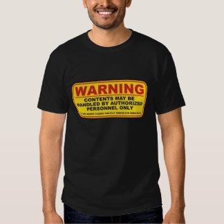 Warning No Access (Front and Back) Tshirt